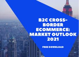 Free Report – B2C Cross-Border eCommerce