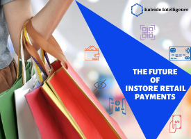 The Future of Instore Retail Payments
