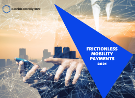 FRICTIONLESS MOBILITY PAYMENTS 2021